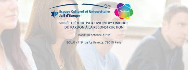 Soirée d'étude Patchwork by Limoud : Du pardon à la reconstruction